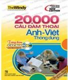 Ebook 20000 câu đàm thoại Anh - Việt thông dụng: Phần 1