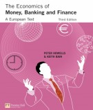 Ebook The economics of money banking and finance (3rd edition): Part 1