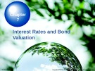Lecture Chapter 7: Interest Rates and Bond Valuation