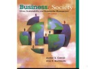 Lecture Business and society - Chapter 7: Business Ethics Fundamentals