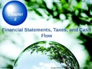Lecture Chapter 2: Financial Statements, Taxes, and Cash Flow