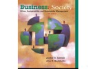 Lecture Business and society - Chapter 9: Business Ethics and Technology
