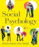 Ebook Social psychology (4th edition): Part 2