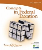 Ebook Concepts in federal taxation (2012 edition): Part 1