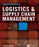 Ebook Logistics & supply chain management (4th edition): Part 1