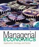 Ebook Managerial economics (12th edition): Part 1