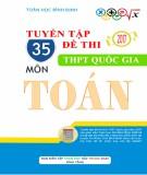 Tuyển tập 35 đề thi thử THPT quốc gia môn Toán (Có đáp án)