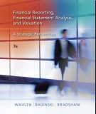 financial reporting, financial statement analysis, and valuation - a strategic perspective (7th edition): part 1