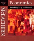 Ebook Economics - A contemporary introduction (7th edition): Part 1