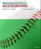 managerial accounting (2nd edition): part 2 - charles e. davis, elizabeth davis