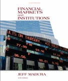 Ebook Financial markets and institutions (11th edition): Part 1