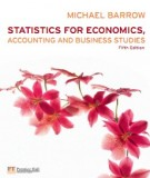 Ebook Statistics for economics, accounting and business studies (5th edition): Part 1