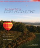Ebook Fundamentals of cost accounting (3th edition): Part 1