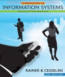 Ebook Introduction to information systems (3rd edition): Part 1