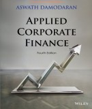 Ebook Applied corporate finance (4th edition): Part 1