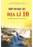 giúp em học tốt Địa lí 10 (chương trình chuẩn và nâng cao)