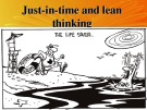 Lecturte Logistics management - Chapter: Just-in-time and lean thinking