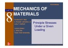 Lecture Mechanics of materials (Third edition) - Chapter 8: Principle stresses under a given loading