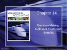 Lecture Managerial accounting: Creating value in a dynamic business environment (9/e): Chapter 14 - Ronald W. Hilton