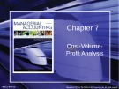 Lecture Managerial accounting: Creating value in a dynamic business environment (9/e): Chapter 7 - Ronald W. Hilton