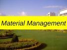 Lecturte Logistics management - Chapter: Material management