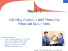 Lecture Principles of financial accounting (2/e) - Chapter 3: Adjusting accounts and preparing financial statements