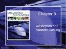 Lecture Managerial accounting: Creating value in a dynamic business environment (9/e): Chapter 8 - Ronald W. Hilton