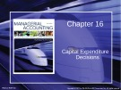 Lecture Managerial accounting: Creating value in a dynamic business environment (9/e): Chapter 16 - Ronald W. Hilton