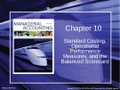 Lecture Managerial accounting: Creating value in a dynamic business environment (9/e): Chapter 10 - Ronald W. Hilton