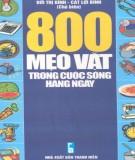 Ebook 800 mẹo vặt trong cuộc sống hàng ngày (in lần thứ 2): Phần 1
