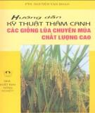 Ebook Hướng dẫn kỹ thuật thâm canh các giống lúa chuyên mùa chất lượng cao (Tái bản lần thứ nhất): Phần 1