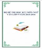Bộ đề thi học kì 2 môn Ngữ văn lớp 9 năm 2015-2016