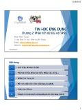 Bài giảng Tin học ứng dụng: Chương 2 - Phan Minh Trung