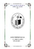 Giáo trình Pascal -  Gv: Phạm Bá Quảng