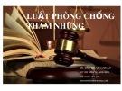 Bài giảng Luật phòng chống tham nhũng - TS. Bùi Quang Xuân