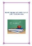 Bộ đề thi học kì 2 môn Vật lý lớp 7 năm 2015-2016