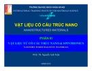 Bài giảng Vật liệu có cấu trúc Nano: Phần 3 - PGS.TS. Nguyễn Anh Tuấn