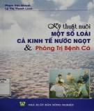 Ebook Kỹ thuật nuôi một số loài cá kinh tế nước ngọt và phòng trị bệnh cá (tái bản lần thứ 11): Phần 1