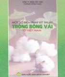 Ebook Một số biện pháp kỹ thuật trồng bông vải ở Việt Nam: Phần 1