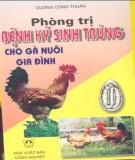 Ebook Phòng trị bệnh ký sinh trùng cho gà nuôi gia đình (tái bản lần thứ 1): Phần 1