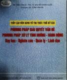 Ebook Phương pháp giải quyết vấn đề, phương pháp xử lý tình huống - Hành động dạy học - Nghiên cứu - Quản lý - Lãnh đạo: Phần 2