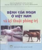 Ebook Bệnh của ngựa ở Việt Nam và kỹ thuật phòng trị: Phần 1