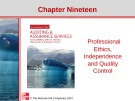 Lecture Auditing and assurance services (Second international edition) - Chapter 19: Professional ethics, independence and quality control