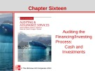 Lecture Auditing and assurance services (Second international edition) - Chapter 16: Auditing the financing/investing process