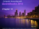 Computer accounting with quickbooks 2015: Chapter 14 - Donna Kay