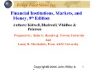 Lecture Financial institutions, markets, and money (9th Edition): Chapter 1 - Kidwell, Blackwell, Whidbee, Peterson