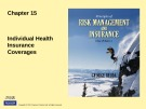 Lecture Rick management and insurance (11th edition): Chapter 15 - George Rejda