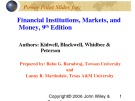 Lecture Financial institutions, markets, and money (9th Edition): Chapter 8 - Kidwell, Blackwell, Whidbee, Peterson