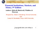 Lecture Financial institutions, markets, and money (9th Edition): Chapter 2 - Kidwell, Blackwell, Whidbee, Peterson