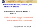 Lecture Financial institutions, markets, and money (9th Edition): Chapter 7 - Kidwell, Blackwell, Whidbee, Peterson